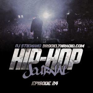 Hip Hop Journal Episode 24 w/ DJ Stikmand
