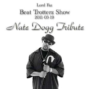 Nate Dogg Tribute on last Beat Trotterz Show - 2011-03-19