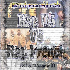 Primeira Squadra Presents Mix Tape 2 - Special Rap US Vs Rap Français