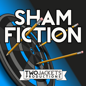Episode 0: What is ShamFiction?
