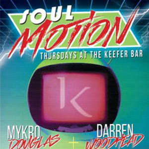 Woodhead - Soul Motion Thursdays At Keefer Bar - 7Inch Vinyl Mix