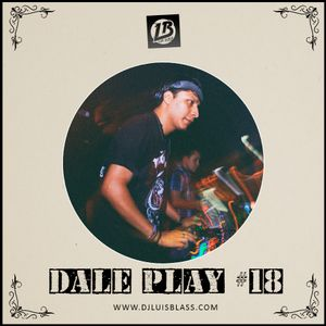 DALE PLAY #18