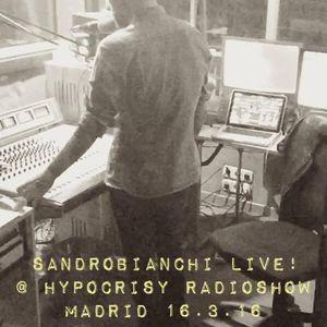 sandrobianchi live! @hypocrisy radioshow-madrid 16.03.16