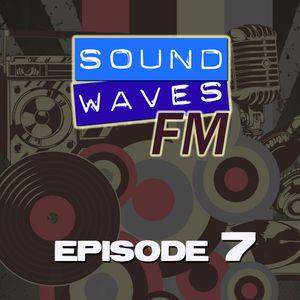 Soundwaves FM: Episode 7
