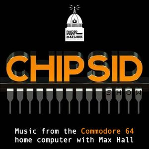 The Chip SID Show Ben Daglish Tribute Special with Max Hall, November 28, 2018
