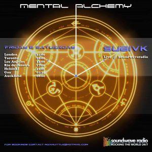 Mental Alchemy with Subivk Live @ Soundwave Radio 17/03/17