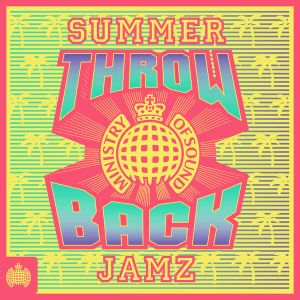 Ministry of Sound - Throwback Summer Jamz