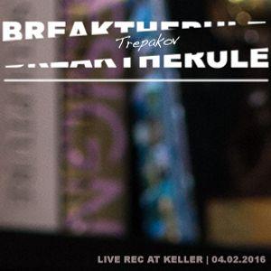 Trepakov - live rec at Keller (Break the Rule)