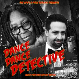 Episode 223: Dance Dance Detective