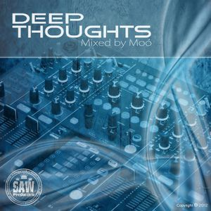 Deep Thoughts (Mixed by Moó aka. Leslie Moor)