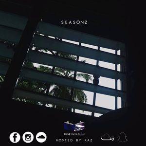 SELECTAH FUSE PRESENTS - SEASONZ (Hosted By Kaz)