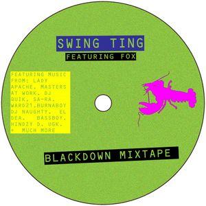 Swing Ting - Blackdown Mixtape
