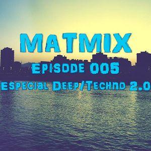 MATMIX 005 - Especial Deep/Techno 2.0