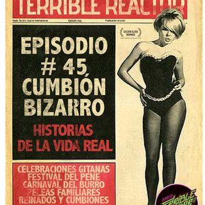"""Episodio #45 """"Cumbión Bizarro"""""""