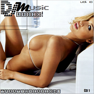 DJMusic Radio! Vol. 10 Party Version CD 1