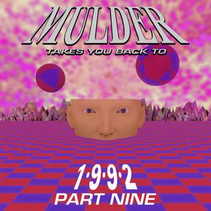 Back To 1992 Part Nine