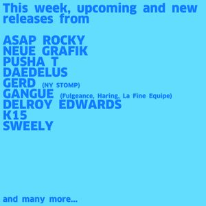 #745 New A$AP Rocky | Pusha T | Neue Grafik | Daedelus | Gerd | Gangue | K15 | Delroy Edwards | ...