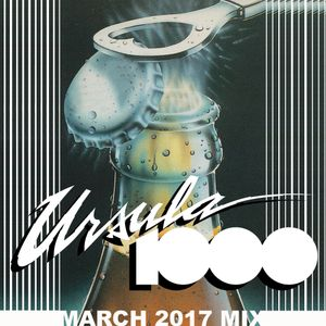 Ursula 1000 March 2017 Megamix