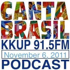 Canta Brasil on KKUP 91.5FM November 6, 2011 Part Two