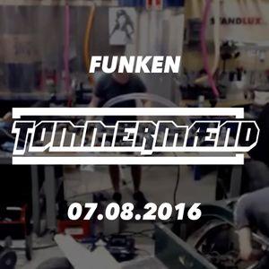 TØMMERMÆND // FUNKEN // 07.08.2016