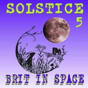 SOLSTICE MIX Pt 5 (Brit in Space)