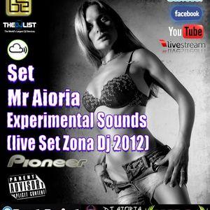 Set Mr Aioria - Experimental Sounds (live Set Zona Dj 2012)