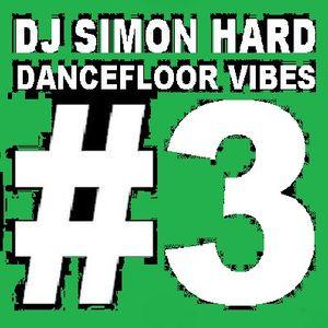 DJ Simon Hard - Dancefloor Vibes Vol.3