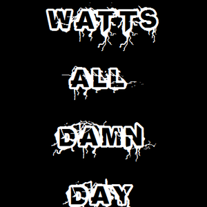 Watts All Day Mix