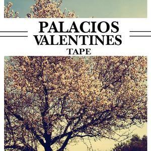 PALACIOs VALENTINES TAPE