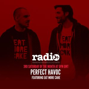Perfect Havoc Hour Mix (With Eat More Cake)