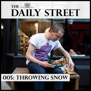 005: Throwing Snow
