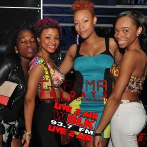Chroma Friday's, Live-2-Air on 93.7WBLK - 29 June 2012