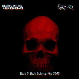 2012 Dubstep Mix ( Razvanel & CNER B2B  )