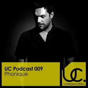 Underground City Podcast 009 by Phonique