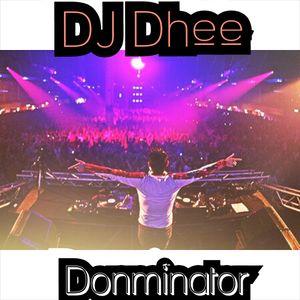 DJ Dhee x Donminator