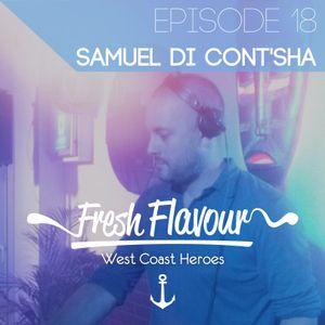 FRESH FLAVOUR PODCAST #018 - SAMUEL DI CONT'SHA