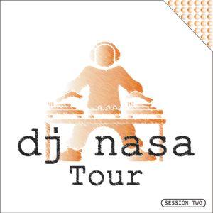 Dj Nasa Tour - Session Two