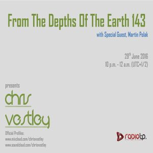 From The Depths Of The Earth 143 (Martin Polak Guestmix)