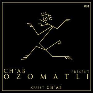 Ozomatli #1 - CH'AB (Live set)