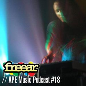Freear | APE Music Podcast #018