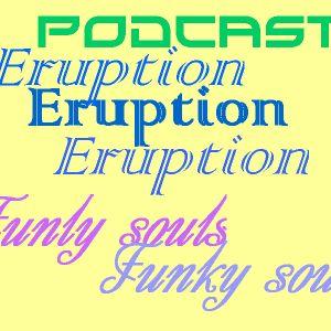Eruption - Funky souls podcast
