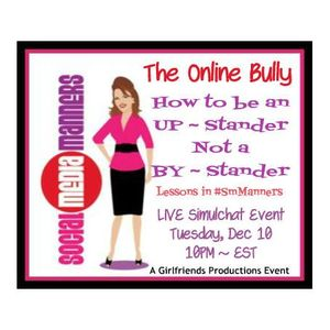 Be an UPstander not a BYstander to the Online Bully!