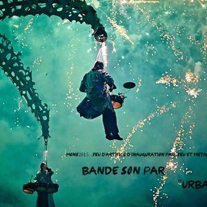 Feu d'artifice Mons2015 - Feu et Métal & Urban C - Samedi 24/01/2015 Place Nervienne