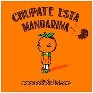 Chupate Esta Mandarina 22 - 08 - 15 en Radio La Bici
