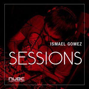 Ismael Gomez-NUBE SESSIONS [16.06.2017]
