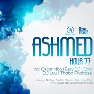 Ashmed Hour 77 // Guest Mix II By Eazy DJ