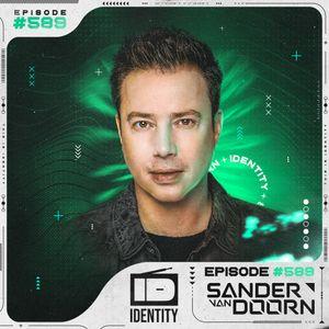 Sander van Doorn - Identity #589 (Including a Guestmix of Dropgun)