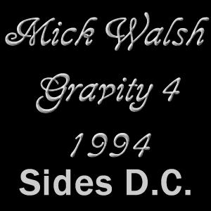 Mick Walsh Gravity 4