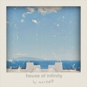 HOUSE OF INFINITY