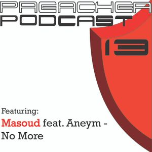 Preacher Podcast #13 - Trance January, February and March 2014